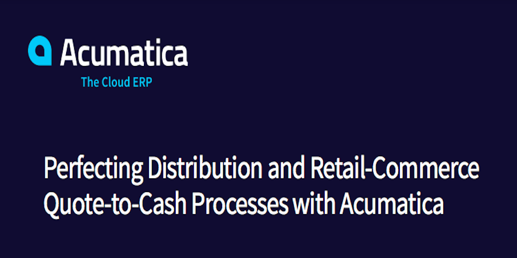 Perfecting Distribution and Retail-Commerce Quote-to-Cash Processes