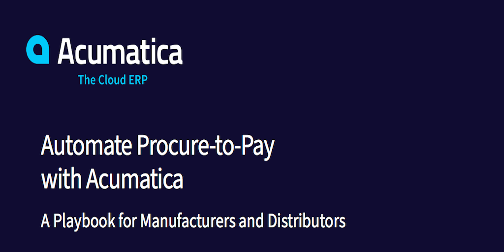 Automate Procure-to-Pay with Acumatica